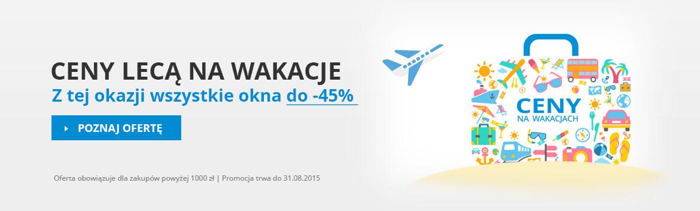 Ceny lecą na wakacje! Wszystkie okna do -49%!