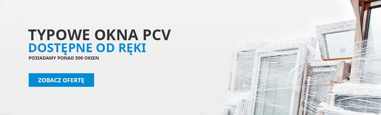 Okna PCV na zamówienie, już w 7 dni!